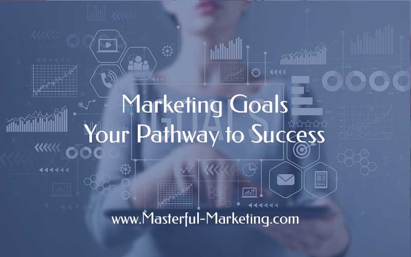 Small business marketing goals